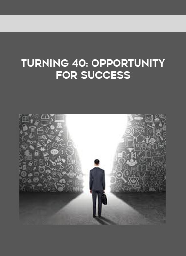 Turning 40- Opportunity For Success form https://koiforest.com/