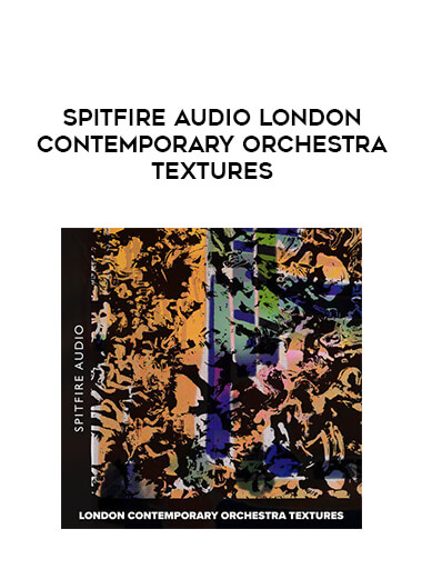 Spitfire Audio London Contemporary Orchestra Textures form https://koiforest.com/