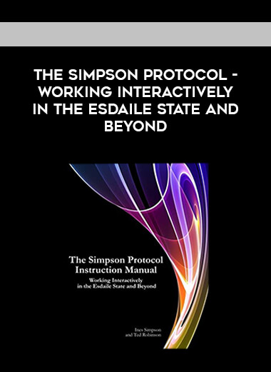 The Simpson Protocol - Working Interactively in the Esdaile State and Beyond form https://koiforest.com/
