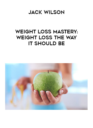 Jack Wilson - Weight Loss Mastery: Weight Loss the way it should be form https://koiforest.com/