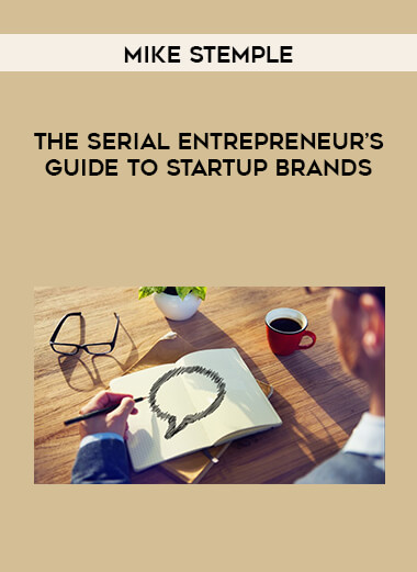Mike Stemple - The Serial Entrepreneur's Guide To Startup Brands form https://koiforest.com/