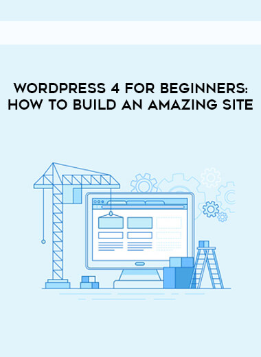 WordPress 4 For Beginners- How To Build An Amazing Site form https://koiforest.com/
