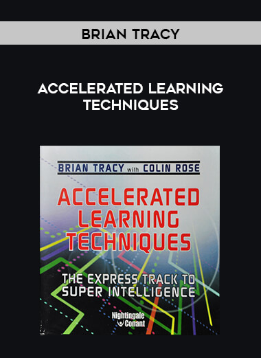 Brian Tracy - Accelerated Learning Techniques form https://koiforest.com/