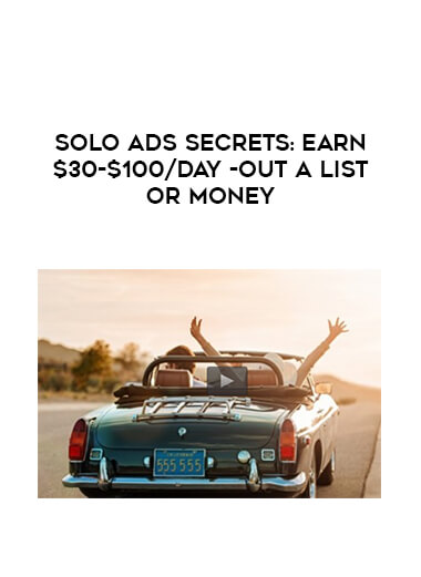 Solo Ads Secrets: Earn $30-$100/day -out a list or money form https://koiforest.com/