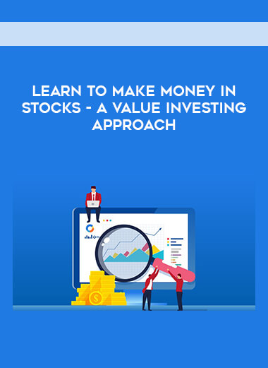 Learn To Make Money In Stocks - A Value Investing Approach form https://koiforest.com/