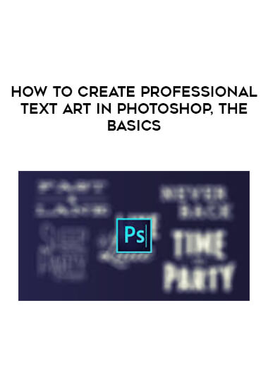 How To Create Professional Text Art In Photoshop
