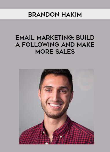 Brandon Hakim - Email Marketing- Build a Following and Make More Sales form https://koiforest.com/