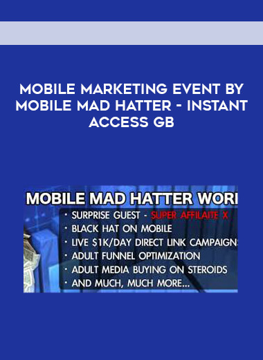 Mobile Marketing Event by Mobile Mad Hatter - Instant Access GB form https://koiforest.com/