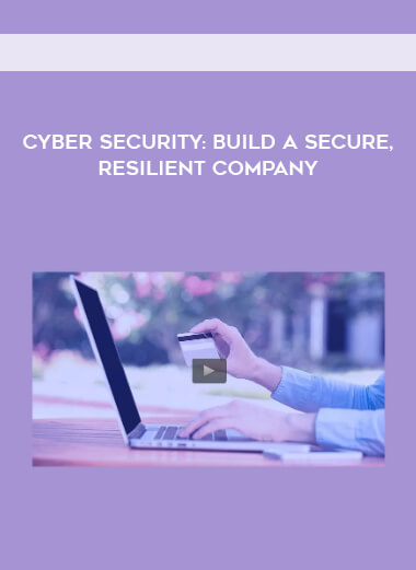 Cyber Security - Build a Secure