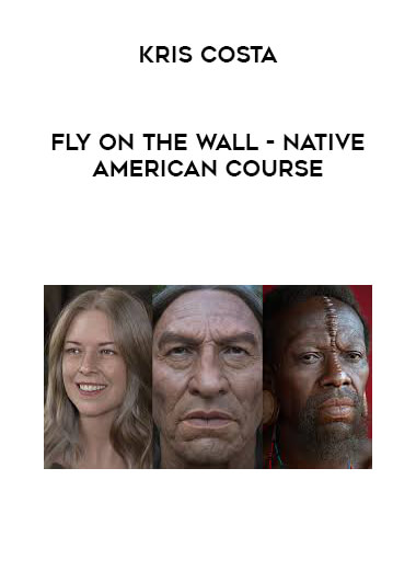 Kris Costa - Fly On The Wall - Native American Course form https://koiforest.com/