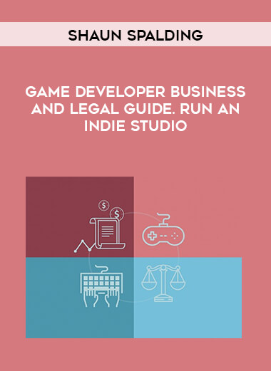Shaun Spalding - Game Developer Business and Legal Guide. Run an Indie Studio form https://koiforest.com/