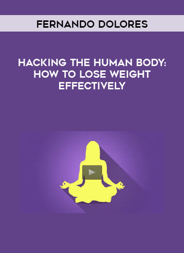 Fernando Dolores - Hacking the human body: How to lose weight effectively form https://koiforest.com/