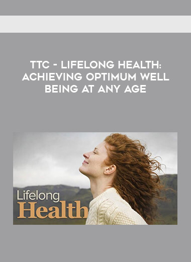 TTC - Lifelong Health - Achieving Optimum Well - Being at Any Age form https://koiforest.com/