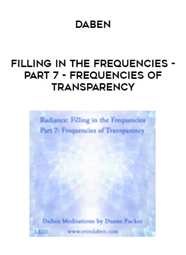 Daben - Filling In The Frequencies - Part 7 - Frequencies Of Transparency form https://koiforest.com/