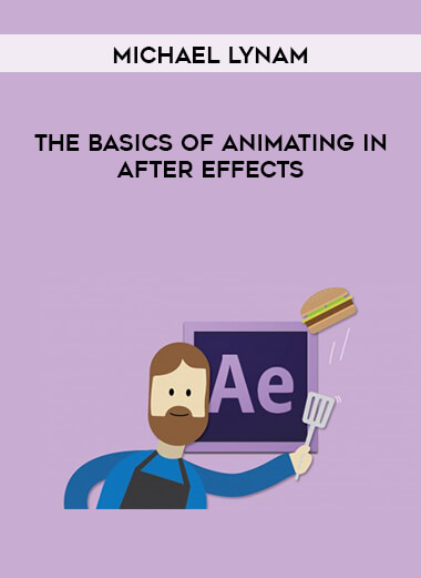 Michael Lynam - The Basics of Animating in After Effects form https://koiforest.com/