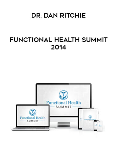 Dr. Dan Ritchie - Functional Health Summit 2014 form https://koiforest.com/