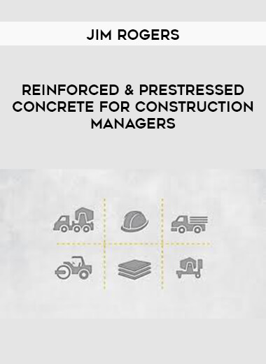 Jim Rogers - Reinforced & Prestressed Concrete for Construction Managers form https://koiforest.com/