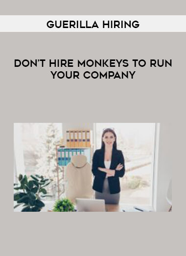Guerilla Hiring - Don't Hire Monkeys to Run your Company form https://koiforest.com/