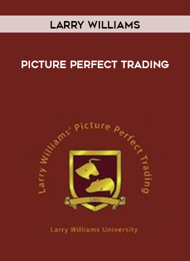 Larry Williams - Picture Perfect Trading form https://koiforest.com/
