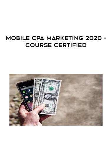 Mobile CPA Marketing 2020 - Course Certified form https://koiforest.com/