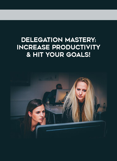Delegation Mastery- Increase Productivity & Hit Your Goals! form https://koiforest.com/