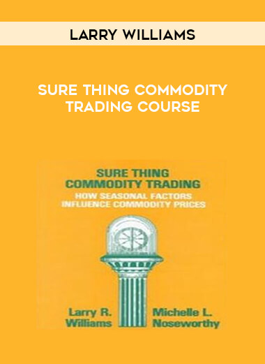 Larry Williams - Sure Thing Commodity Trading Course form https://koiforest.com/