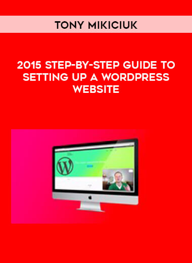 Tony Mikiciuk - 2015 Step-By-Step Guide To Setting Up A WordPress Website form https://koiforest.com/
