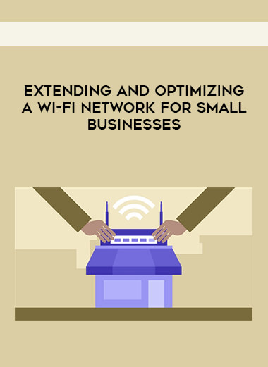 Extending and Optimizing a Wi-Fi Network for Small Businesses form https://koiforest.com/