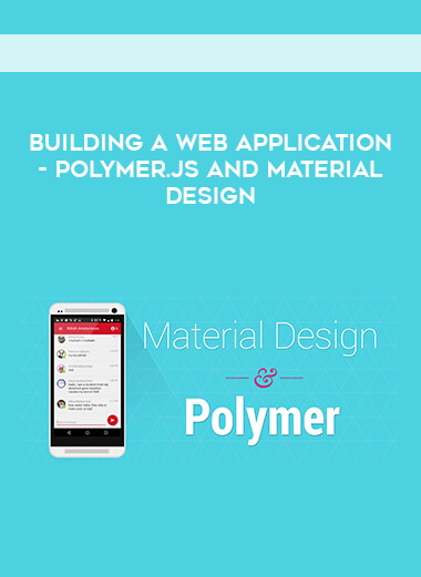 Building a Web Application - Polymer.js and Material Design form https://koiforest.com/