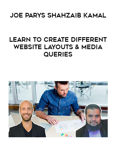 Joe Parys Shahzaib Kamal - Learn To Create Different Website Layouts & Media Queries form https://koiforest.com/