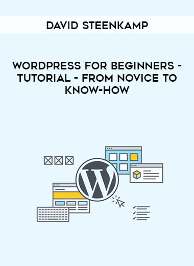 David Steenkamp - WordPress for Beginners - Tutorial - From Novice to Know-How form https://koiforest.com/