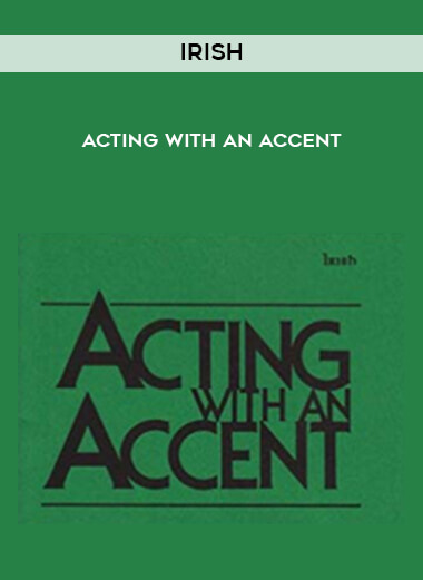 Irish - Acting with an Accent form https://koiforest.com/