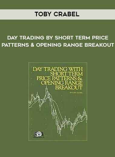 Toby Crabel - Day Trading by Short Term Price Patterns & Opening Range Breakout form https://koiforest.com/