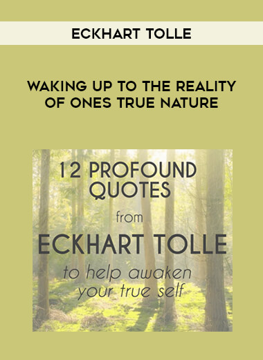 Eckhart Tolle - Waking Up to the Reality of Ones True Nature form https://koiforest.com/