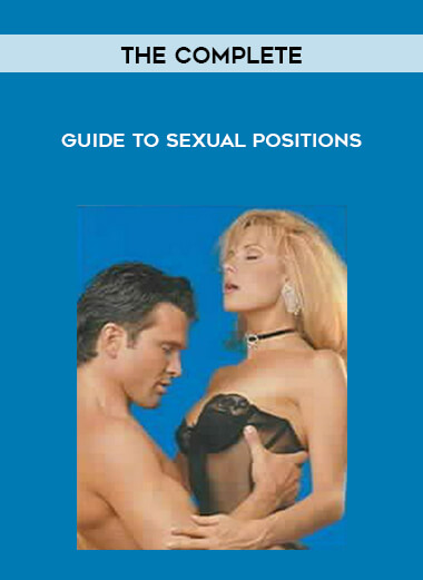 The Complete - Guide To Sexual Positions form https://koiforest.com/