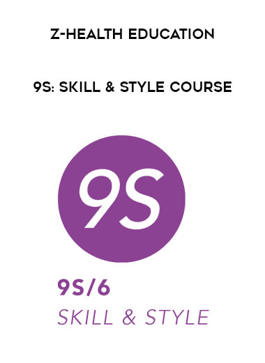 zhealtheducation - 9S: SKILL & STYLE COURSE form https://koiforest.com/
