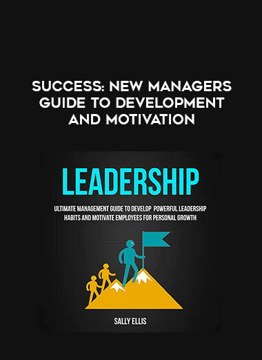 Success: New Managers Guide To Development and Motivation form https://koiforest.com/