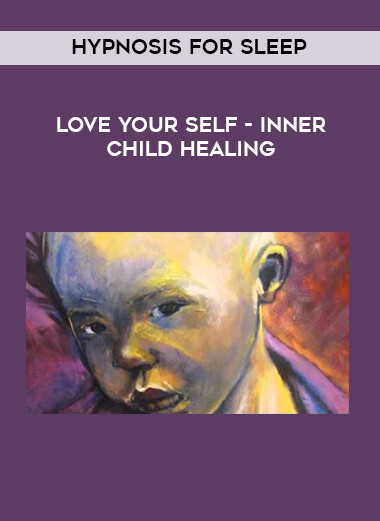 Hypnosis for sleep - love your self - inner child healing form https://koiforest.com/