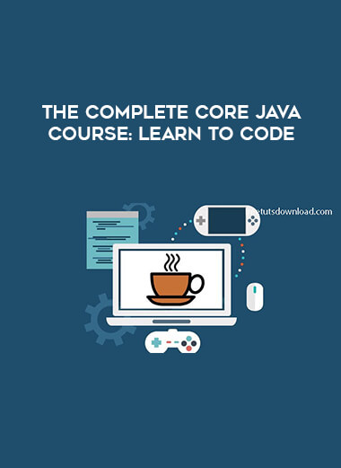 The Complete Core Java Course : Learn to Code form https://koiforest.com/