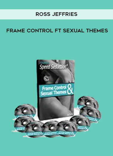 Ross Jeffries - Frame Control ft Sexual Themes form https://koiforest.com/