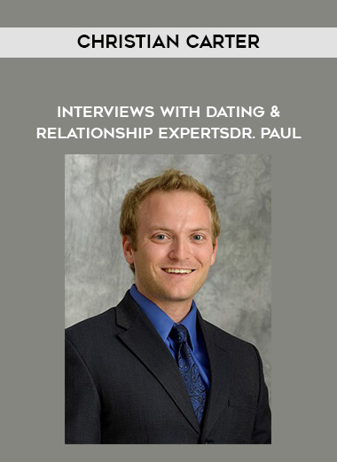 Christian Carter - Interviews With Dating & Relationship Experts - Dr. Paul form https://koiforest.com/