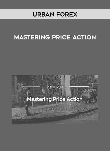 Urban Forex - Mastering Price Action form https://koiforest.com/