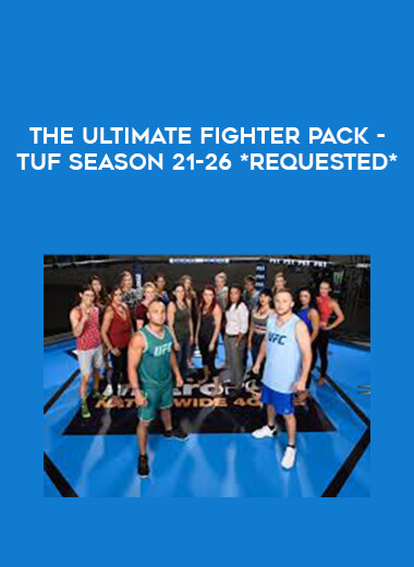 The Ultimate Fighter Pack - TUF Season 21-26 *Requested** form https://koiforest.com/