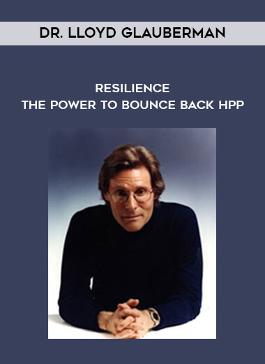 Dr. LLoyd Glauberman - Resilience - The Power To Bounce Back HPP form https://koiforest.com/