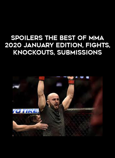 SPOILERS The Best of MMA 2020 January Edition