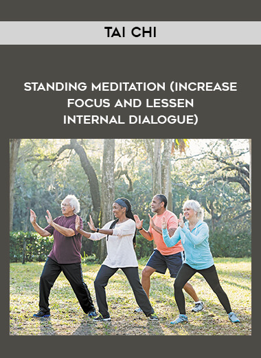 Tai Chi - standing meditation (increase focus and lessen internal dialogue) form https://koiforest.com/