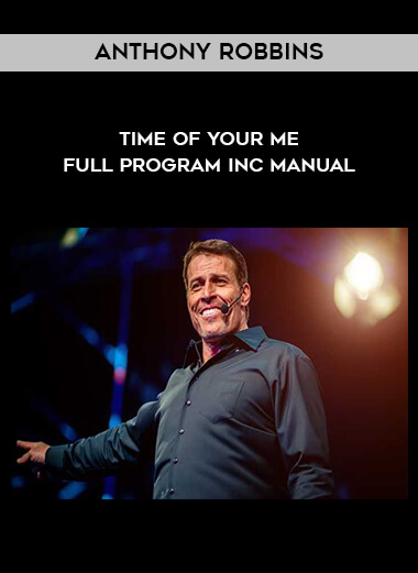 Anthony Robbins - Time Of Your Me - Full Program inc Manual form https://koiforest.com/