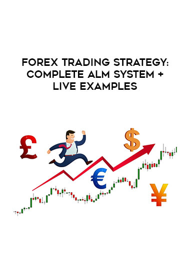 Forex Trading Strategy: Complete ALM System + Live Examples form https://koiforest.com/