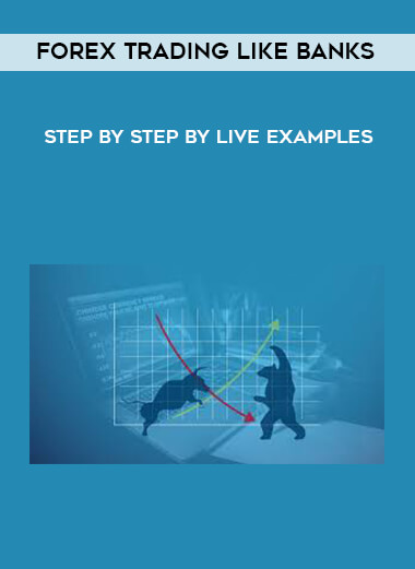 Forex Trading Like Banks - Step by Step by Live Examples form https://koiforest.com/