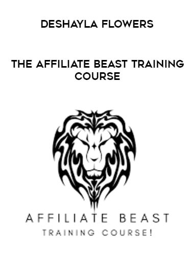 Deshayla Flowers - The Affiliate Beast Training Course form https://koiforest.com/